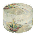 Fishing Boats on the Beach by Vincent van Gogh Pouf