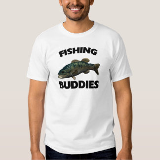 FISHING BUDDIES TEE SHIRTS