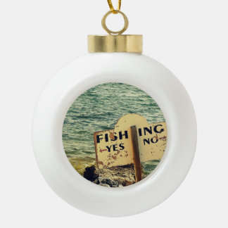 Fishing Choices Ceramic Ball Ornament