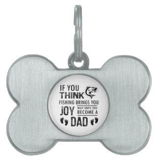 Fishing Dad Pet Tag