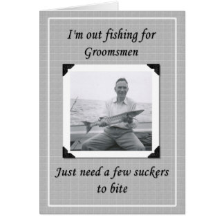 Fishing for Groomsmen Greeting Card