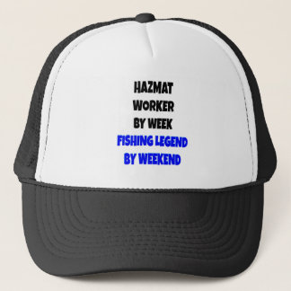 Fishing Legend Hazmat Worker Trucker Hat
