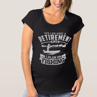 Fishing Retirement Maternity T-Shirt