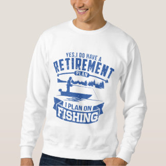 Fishing Retirement Sweatshirt