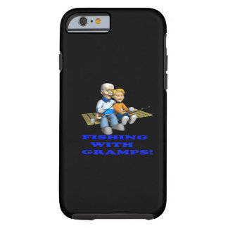 Fishing With Gramps Tough iPhone 6 Case