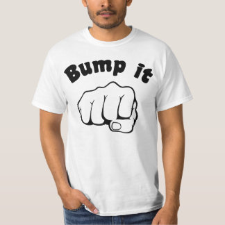 Fist Bump It Tshirt