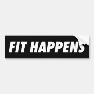Fit Happens Bumper Sticker