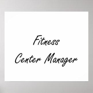 Fitness Center Manager Artistic Job Design Poster