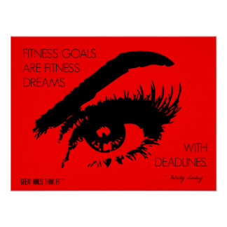 Fitness Goals Eye See: Quote 02 in Red Poster