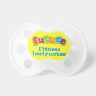 Fitness Instructor (Future) Pacifier Infant Gift