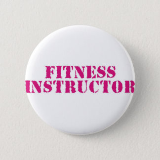 Fitness Instructor/Pink 2 Inch Round Button