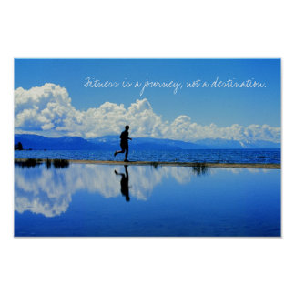 Fitness is a journey, not a destination. posters
