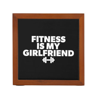 Fitness Is My Girlfriend - Workout Motivational Desk Organizer