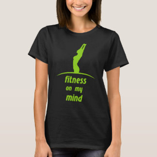 Fitness on my mind - green T-Shirt