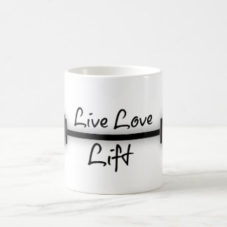 Fitness Quote: Live Love Lift Coffee Mug