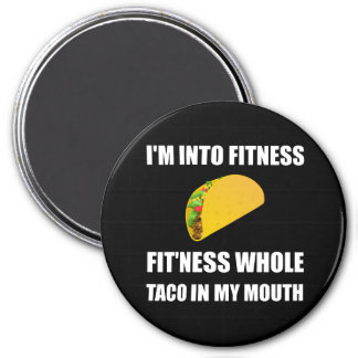 Fitness Taco In My Mouth Funny Magnet