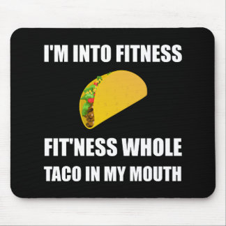 Fitness Taco In My Mouth Funny Mouse Pad