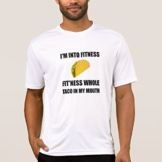 Fitness Taco In My Mouth Funny T-Shirt