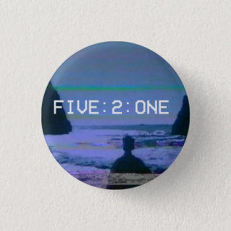 FIVE:2:ONE <3's the 80s again 1 Inch Round Button