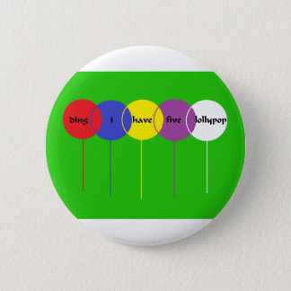 five lollypop 2 inch round button