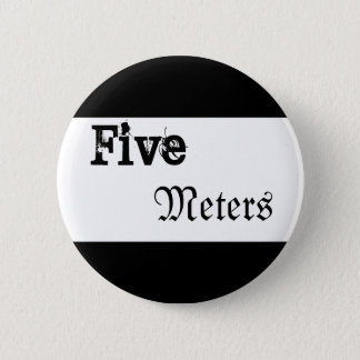 Five Meters 2 Inch Round Button
