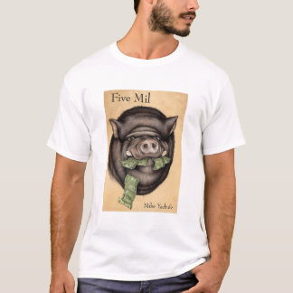 Five Mil T-Shirt