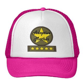 Five Star Adoptive Mother Mothers Day Gifts Trucker Hat