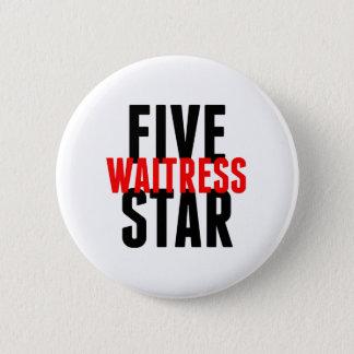Five Star Waitress 2 Inch Round Button