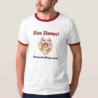 """""""Five Stomps!"""" Ringer T from SumoJoeSays.com T-Shirt"""