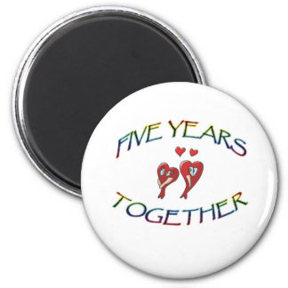 FIVE YEARS TOGETHER MAGNET