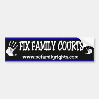 Fix Family Courts Bumper Sticker