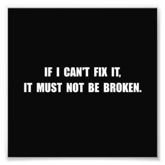 Fix It Not Broken Photograph