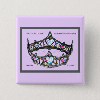 Fix my crown take power back am queen pink silver 2 inch square button