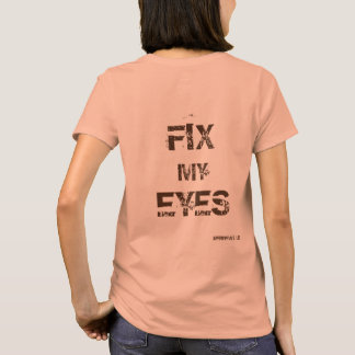 """Fix My Eyes"" Women's Tee"