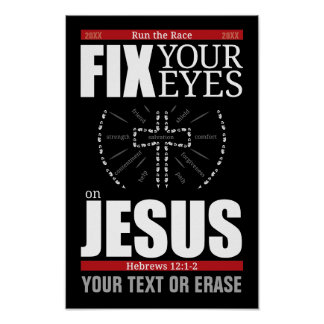 Fix Your Eyes on Jesus Poster