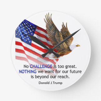 Flag & Eagle Donald J Trump Quote Round Clock