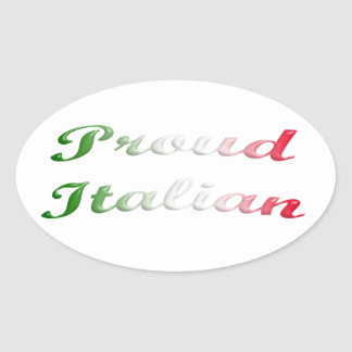 Flag of Italy. Proud italian. Oval Sticker
