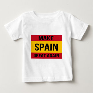 Flag of Spain - Make Spain Great Again Baby T-Shirt