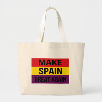 Flag of Spain - Make Spain Great Again Large Tote Bag