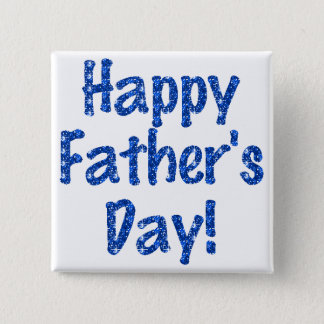 """Flair - """"Happy Father's Day"""" Blue Glitterized 2 Inch Square Button"""