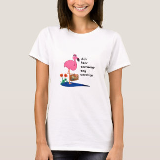 Flamingo Going on Vacation T-shirt