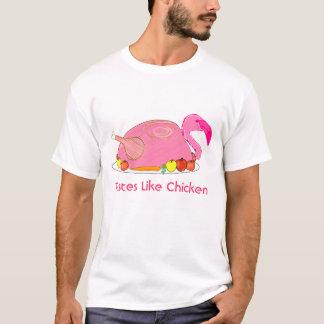 flamingo tastes like chicken T-Shirt