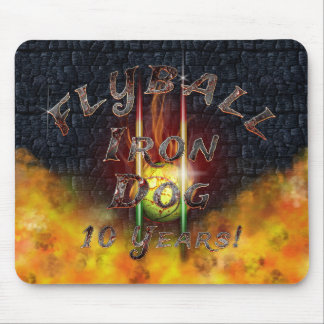 Flamz Flyball Iron Dog - 10 years of competition! Mouse Pad