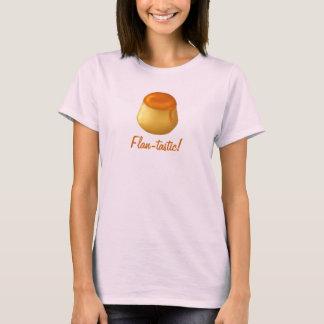 Flan-tastic! Shirt