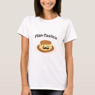 Flan-Tastico! Cute Flan T-Shirt