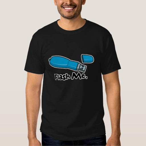 flash me flash drive design shirts