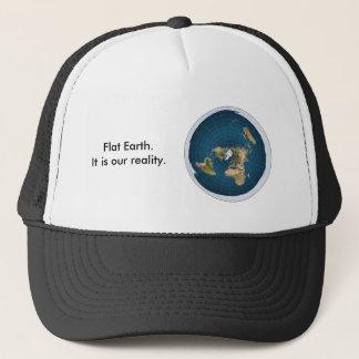 Flat Earth Hat. It is our reality. Trucker Hat