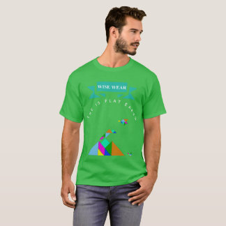 Flat Earth Wise Wear T-Shirt