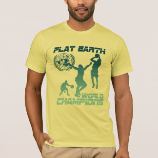 Flat Earth World Champions - FIRE T-Shirt
