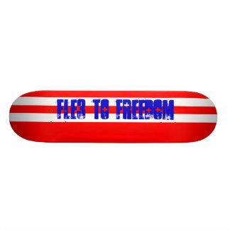 FLE3 2o Freedom! Skate Board